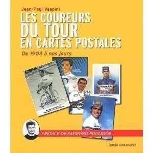 Les coureurs du tour de France en cartes postales: Jean