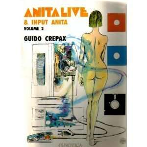 Anita, Volume 2 (9781561630448) Guido Crepax, Stefano Gaudiano Books