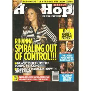 Hip Hop Weekly Magazine (Rihanna Spiraling out of control!!!, Volume 7