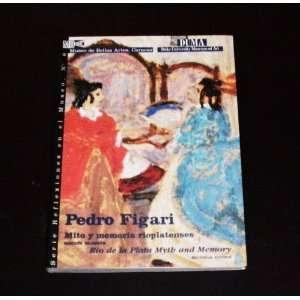 Pedro Figari Mito Y Memoria Rioplatenses Rio De La Plata