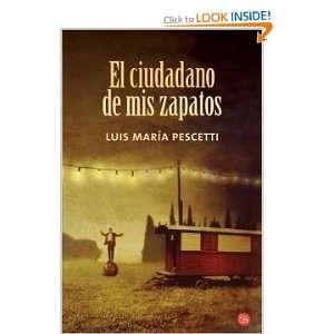 CIUDADANO DE MIS ZAPATOS, EL (Spanish Edition