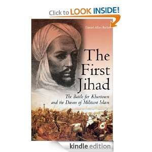 First Jihad: Khartoum, and the Dawn of Militant Islam: Daniel Allen