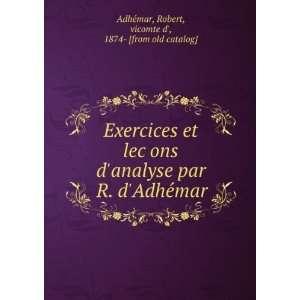 Exercices et leçons danalyse par R. dAdheÌmar