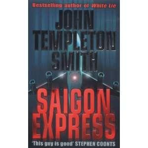 Saigon Express (9780671016043) John Templeton Smith Books