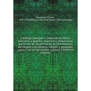 Vicente, 1829 1898,Biblioteca Nacional (Spain). Obras premiadas
