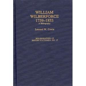 William Wilberforce, 1759 1833: A Bibliography