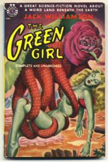 Jack WILLIAMSON. The Green Girl. Avon 1950 PBO NF