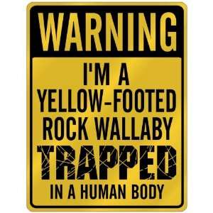 Rock Wallaby Trapped In A Human Body  Parking Sign Animals: Home