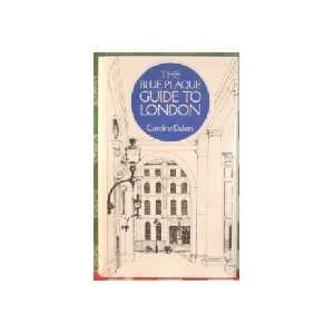 blue plaque guide to London (9780393015287) Caroline Dakers Books