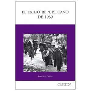 Republican exile (Historia Serie Mayor) (Spanish Edition