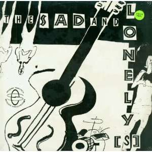 Sad And Lonelys Color Vinyl: Sad And Lonelys: Music
