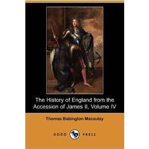 IV (Dodo Press) (9781409928737) Thomas Babington Macaulay Books