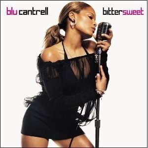 Bitter Sweet Blu Cantrell Music