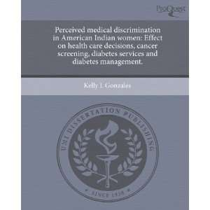 Perceived medical discrimination in American Indian women
