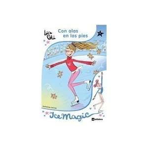 ALAS EN LOS PIES (9788424632595): Lia; Not, Sara, (Il.) Celi: Books