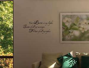 YOUR LOVE IS MY LIGHT Wall quotes decals lettering art