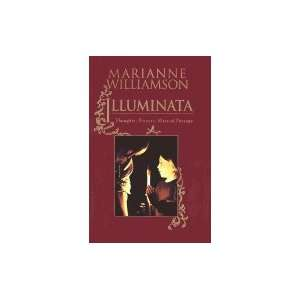 Illuminata Thoughts, Prayers, Rites of Passage [HC,1994