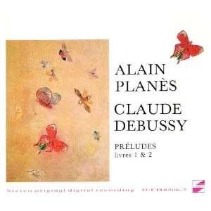 Debussy Préludes, Livres 1 & 2   Alain Planès Claude Debussy