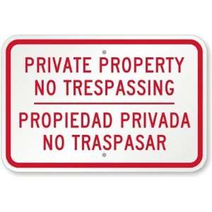 Private Property, No Trespassing, Propiedad Privada No Traspasar High