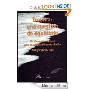 Trauma: una cuestion de equilibrio (Spanish Edition): Anngwyn St. Just