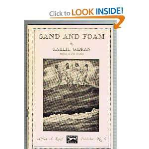 and Foam, A Book of Aphorisms (9780394443690): Kahlil Gibran: Books