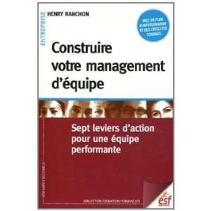 pour une équipe performante (9782710122760): Henry Ranchon: Books