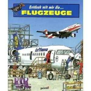 Entdeck mit mir die Flugzeuge (9783833600951) NA Books