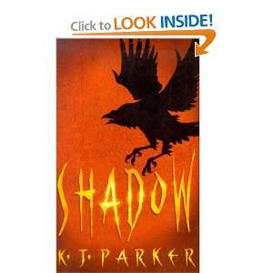 Shadow (Scavenger Trilogy, Book 1) (9781841490199) K J Parker Books