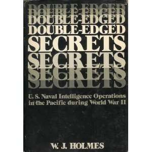 Double Edged Secrets U.S. Naval Intelligence Operations in