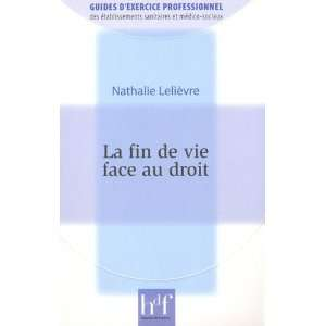 au droit (French Edition) (9782853852616): Nathalie Lelièvre: Books