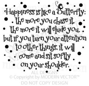 HAPPINESS IS LIKE A BUTTERFLY Vinyl Wall Quote Decal