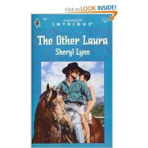 Laura (Harlequin Intrigue, No 367) (9780373223671) Sheryl Lynn Books