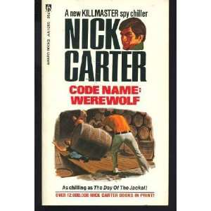Code Name Werewolf (9780441113651) Nick Carter Books