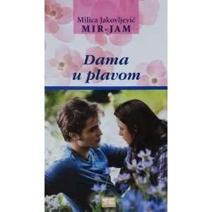 Dama u plavom (9788661170416) Milica Jakovljevic   Mir Jam Books