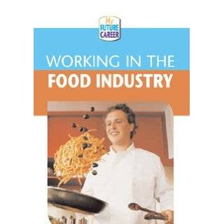 the Food Industry (My Future Career) by Margaret McAlpine (Jul 2005