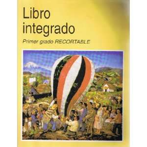 Libro Integrado Primer grado Recortable (Spanish Text
