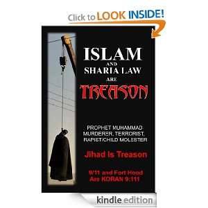 ISLAM AND SHARIA LAW ARE TREASON: JIHAD IS TREASON eBook