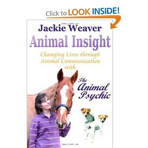through Animal Communication (9781907203084) Jackie Weaver Books