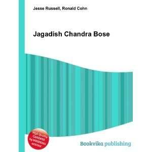 Jagadish Chandra Bose: Ronald Cohn Jesse Russell: Books