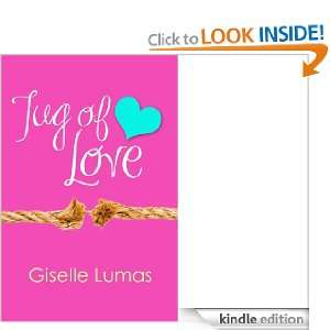 Tug of Love: Giselle Lumas:  Kindle Store