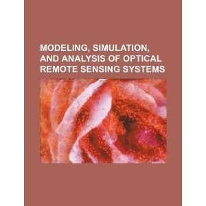 optical remote sensing systems (9781234340018) U.S. Government Books