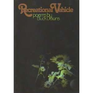Recreational Vehicle/Be Light: Buck Downs: Books