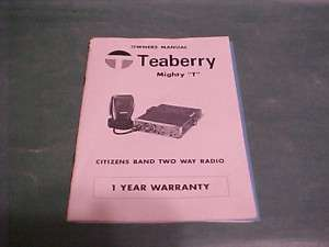OWNERS MANUAL TEABERRY MIGHT T CB CITIZENS BAND RADIO