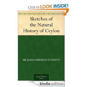 Sketches of the Natural History of Ceylon eBook: Sir James