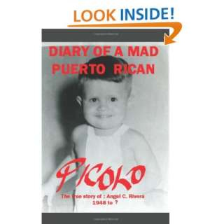 Diary of a Mad Puerto Rican (9781425980702) Angel Rivera