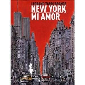 New York mi amor (9782203013148) Jacques Tardi Books