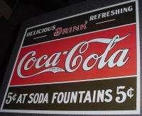 COCA COLA COKE 5 CENTS AT SODA FOUNTAIN METAL TIN SIGN DINER