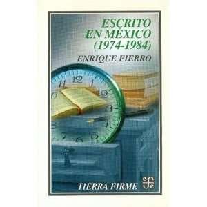 en México (1974 1984) (Serie Breves Historias de los Estados de