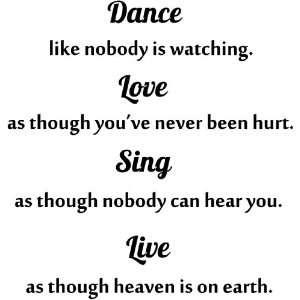 Dance, Love, Sing, Live Vinyl Wall Decal
