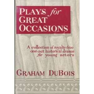 Collection of Royalty Free One Act Holiday Plays Graham DuBois Books